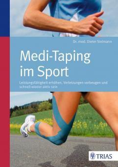 Buch: Medi-Taping im Sport - Leistungsfähigkeit erhöhen, Verletzungen vorbeugen und schnell wieder aktiv sein